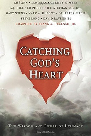Catching God's Heart - Compilation of Authors