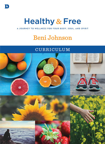 Healthy and Free - Beni Johnson (Curriculum)