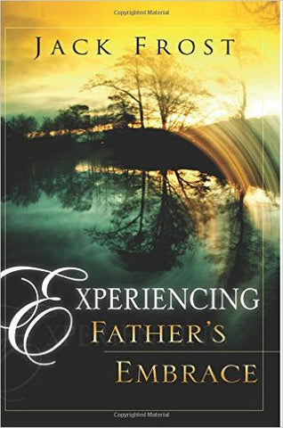 Experiencing Father's Embrace - Jack Frost (Book)