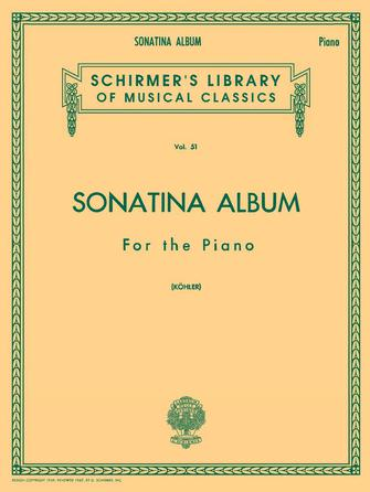 Schirmer's Library of Musical Classics - Vol. 51 - SONATINA ALBUM for the Piano