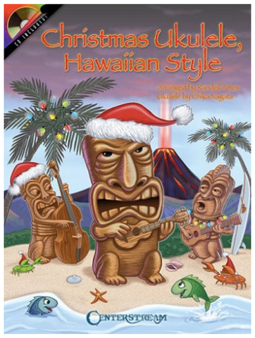 Christmas Ukulele, Hawaiian Style by Randell Ames
