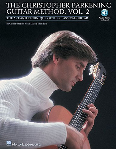 Hal Leonard The Christopher Parkening Guitar Method - Vol. 2 (2nd Edition, CD Included)