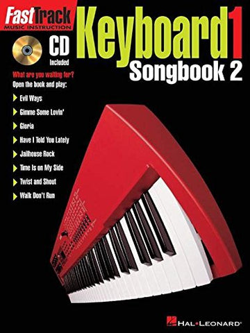 Hal Leonard Fast Track Keyboard 1 Songbook 2 (CD Included)