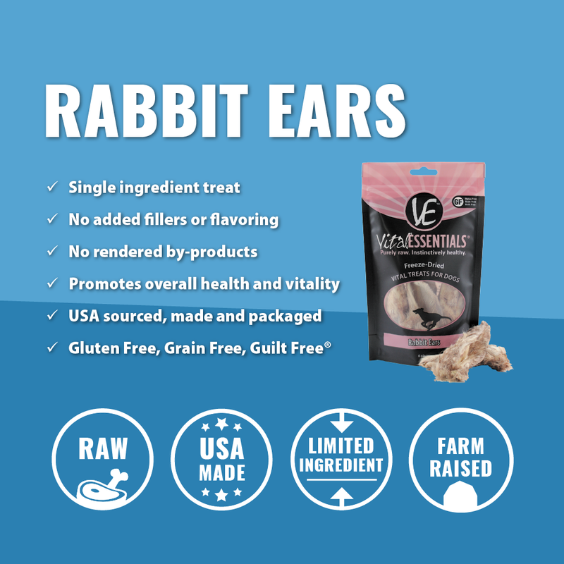 "Vital Essential Rabbit Ears are freeze-dried whole (with fur). These all-natural chews are for dogs with sensitive digestive systems or more serious conditions like IBS or IBD. Often referred to as ""nature's dental floss"", rabbit ears can promote oral health and mental stimulation."