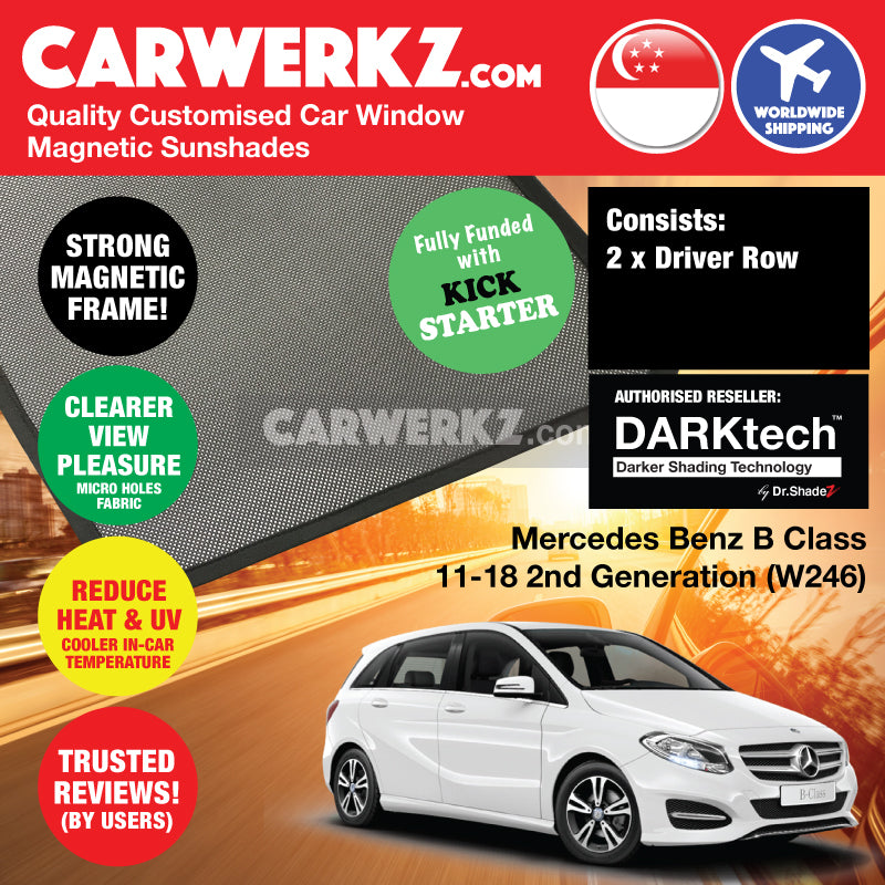 DARKtech Mercedes Benz B Class 2011-2018 2nd Generation (W246) Germany Hatchback Customised Car Window Magnetic Sunshades - carwerkz singapore sg germany de australia au driver windows