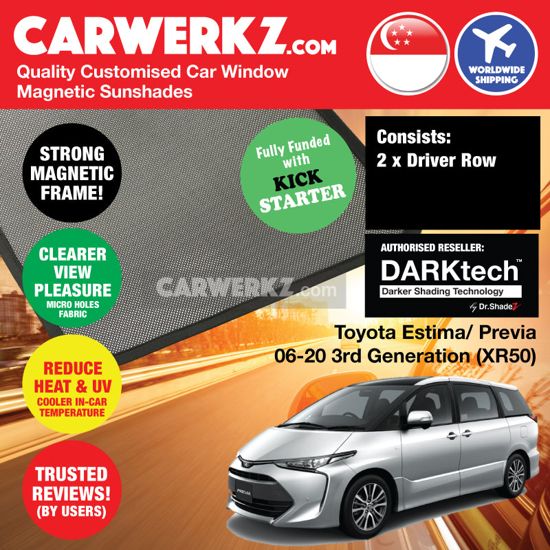 Dr Shadez DARKtech Toyota Estima Previa Aeras 2006 2015 2016 2017 2018 2019 3rd Generation (XR50) Japan MPV Customised Car Window Magnetic Sunshades Driver Windows 2 Pieces - CarWerkz Singapore Malaysia Australia Japan Brunei