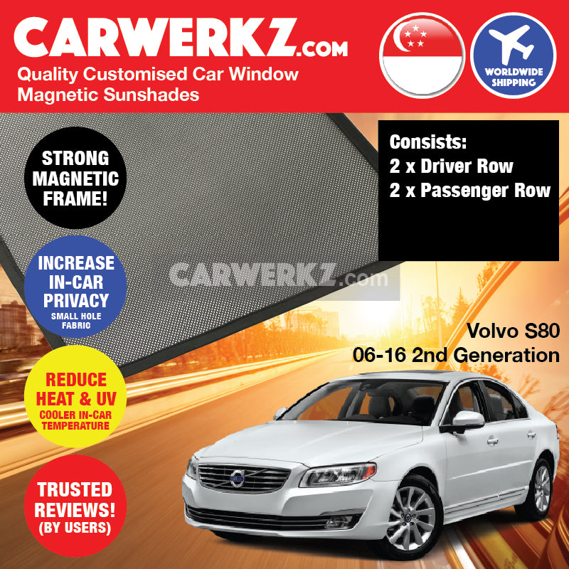Volvo S80 2006 2007 2008 2009 2010 2011 2012 2013 2014 2015 2016 2nd Generation Sweden Luxury Sedan Customised Car Window Magnetic Sunshades - carwerkz sg au my mc pl se de