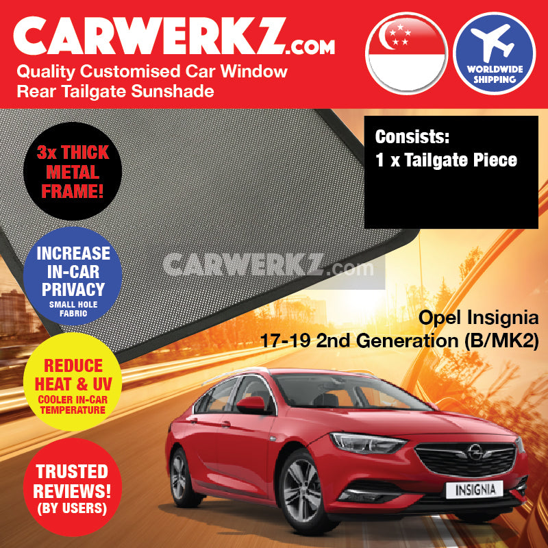 Opel Insignia Sedan 2017 2018 2019 2nd Generation (B MKII) Germany Automotive Customised Car Window Rear Tailgate Sunshade 1 Piece - carwerkz sg my au nz