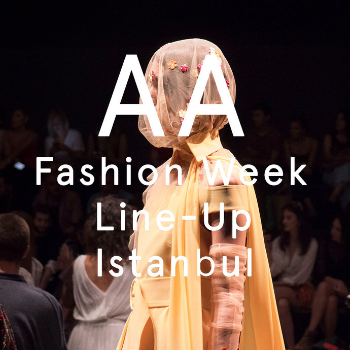 ISTANBUL FASHION WEEK LINE-UP