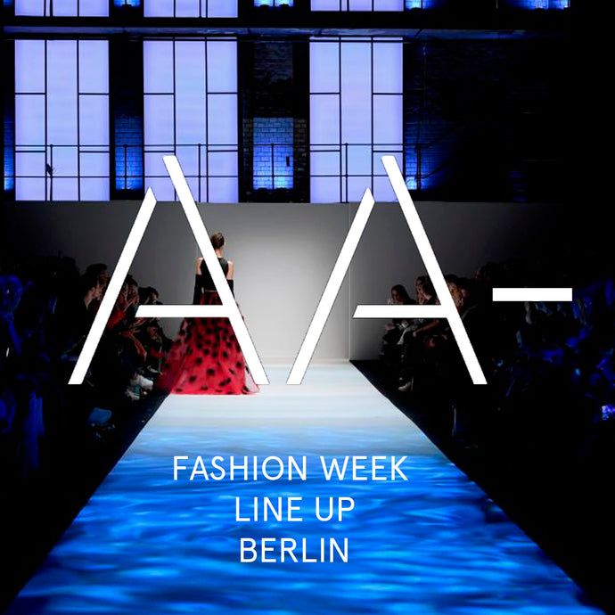 BERLIN FASHION WEEK LINE-UP