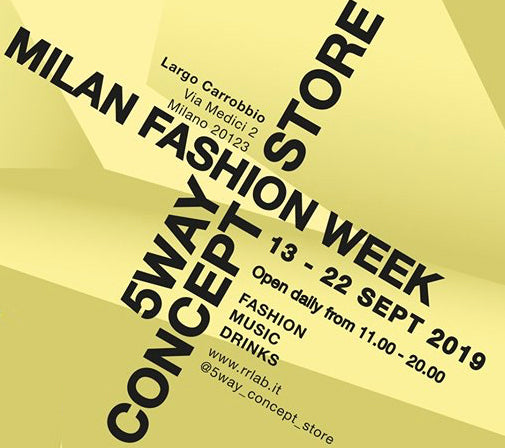13-22.09 5WAY Concept Store // Milan Fashion Week