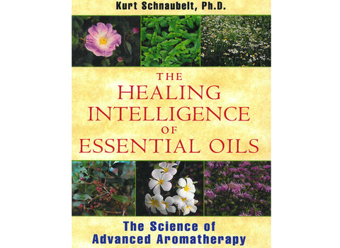 The Healing Intellegence of Essential Oils