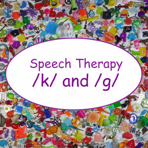 SPEECH THERAPY TRINKETS - /g/ and /k/