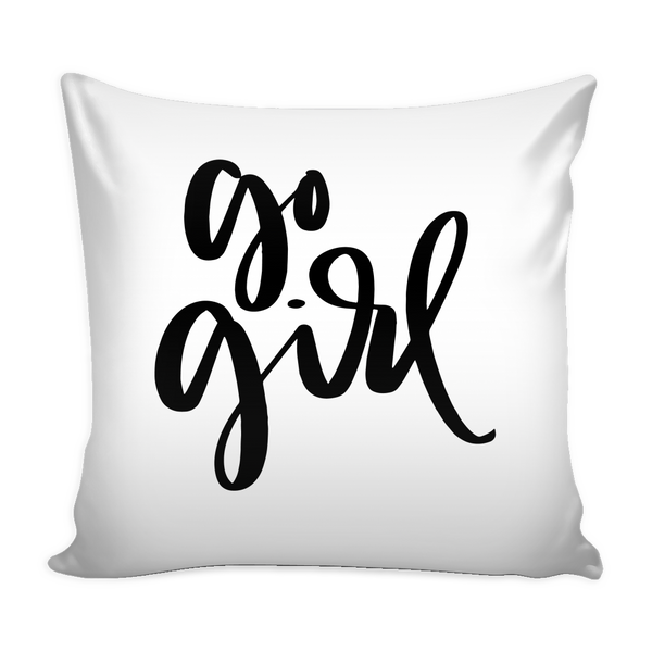 Go Girl 16 x 16 Pillow Cover