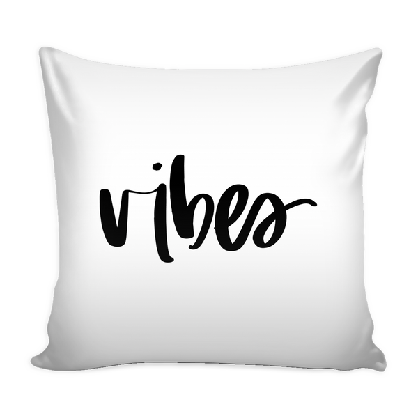 Vibes 16 x 16 Pillow Cover