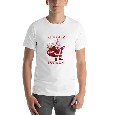 Keep Calm and Santa On Short-Sleeve Unisex T-Shirt