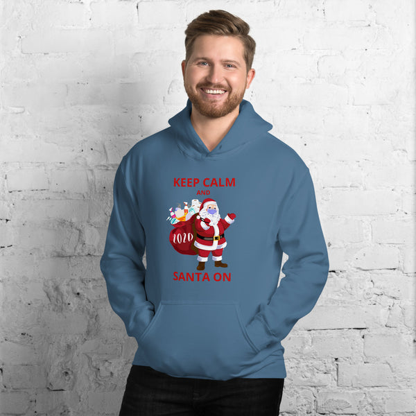 Keep Calm and Santa On Hoodie Unisex Hoodie