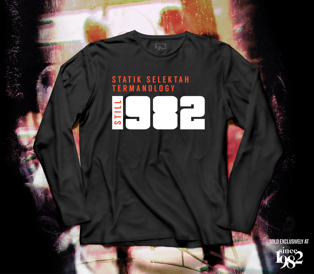 Still 1982 Long Sleeve Tee Collab