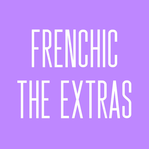 Frenchic The Extras