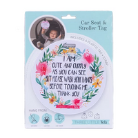 *SALE* CAR SEAT / STROLLER TAG - CUTE NO TOUCHING