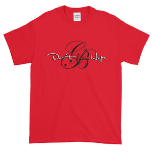 Don't Lose Hope -HawleyHood merch t-shirt
