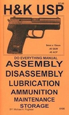 H&K USP Do Everything Manual disasembly DIY care book