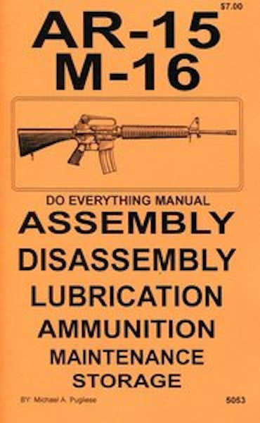 AR-15/ M-16 Do Everything Manual