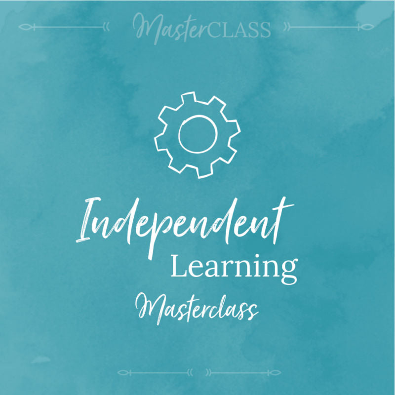 Independent learning masterclass