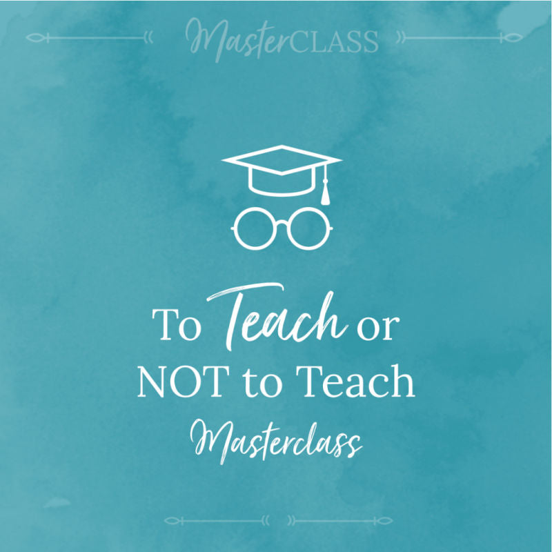 To teach or not to teach masterclass