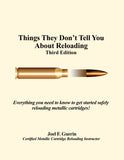 Things They Don't Tell You About Reloading