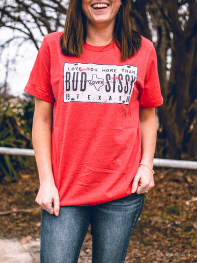 Bud Loves Sissy | Southern T-Shirt | Ruby's Rubbish®