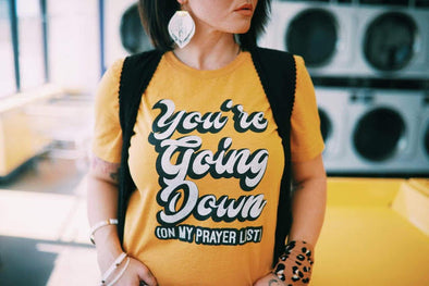 You're Going Down | Christian T-Shirt | Ruby's Rubbish®