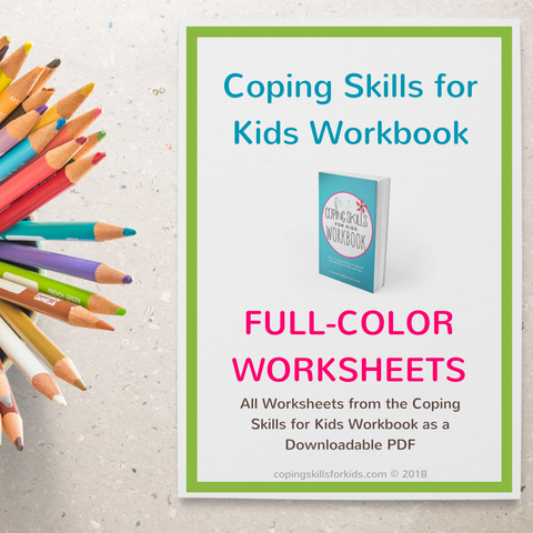 Coping Skills for Kids Workbook Full-Color Worksheets