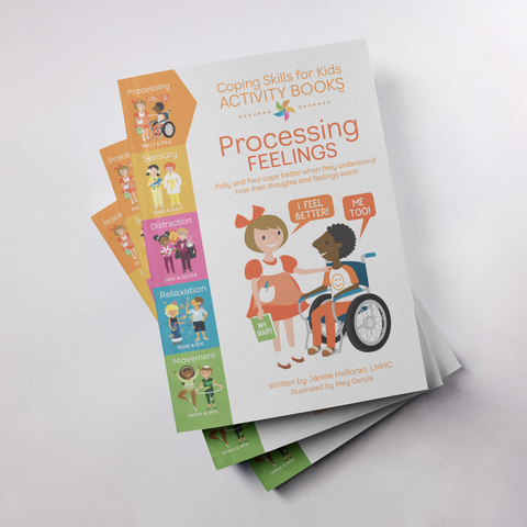 Coping Skills for Kids Activity Books: Processing Feelings