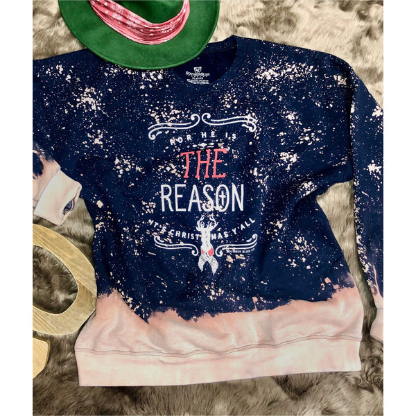 For HE is the Reason NAVY Bleached Sweatshirt