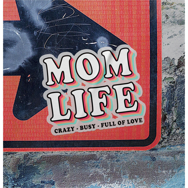 Mom Life Sticker