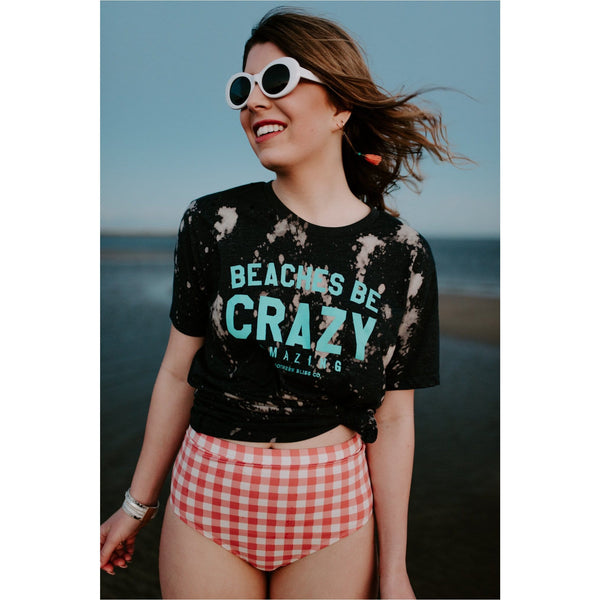 Beaches be crazy bleached tee