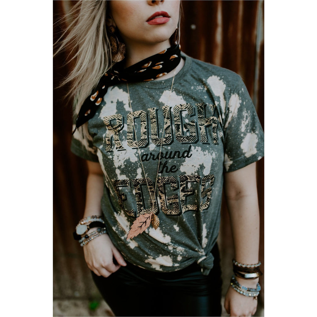 Rough Around the Edges Bleached Tee