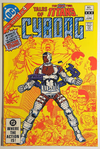 Tales of the New Teen Titans #1 Starring Cyborg 1982 DC Comics