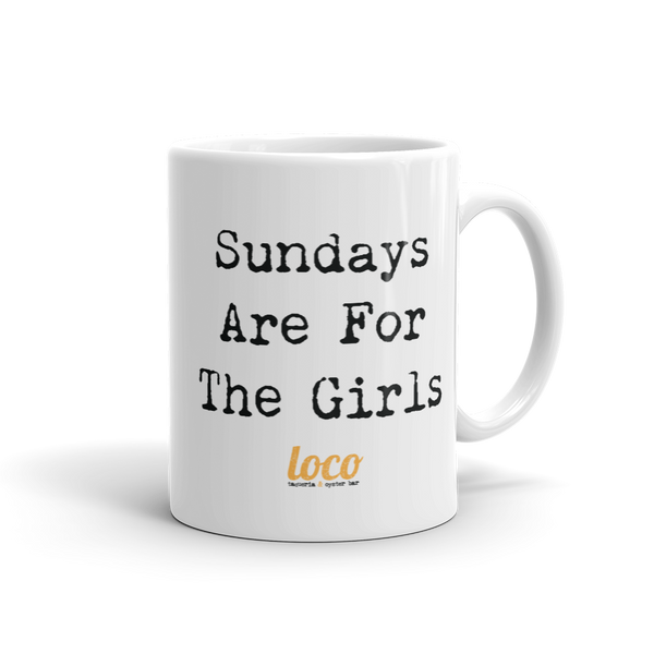 Sundays Are For The Girls Coffee Mug