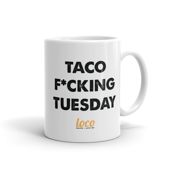 Taco F'ing Tuesday Coffee Mug