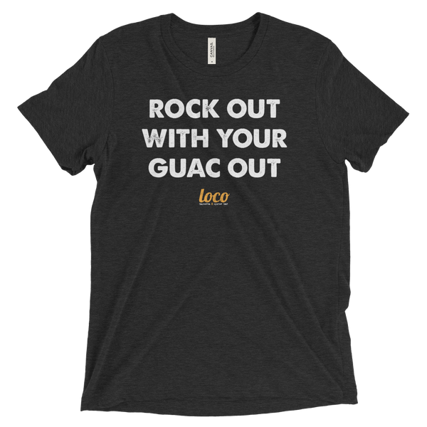 Rock Out With Your Guac Out T