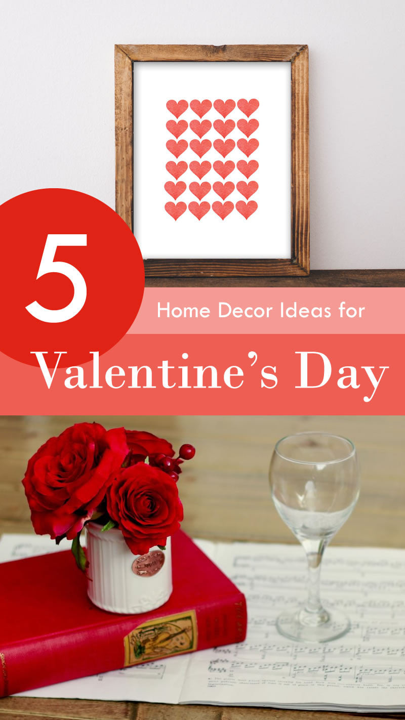 5 Home Decor ideas for Valentine's Day