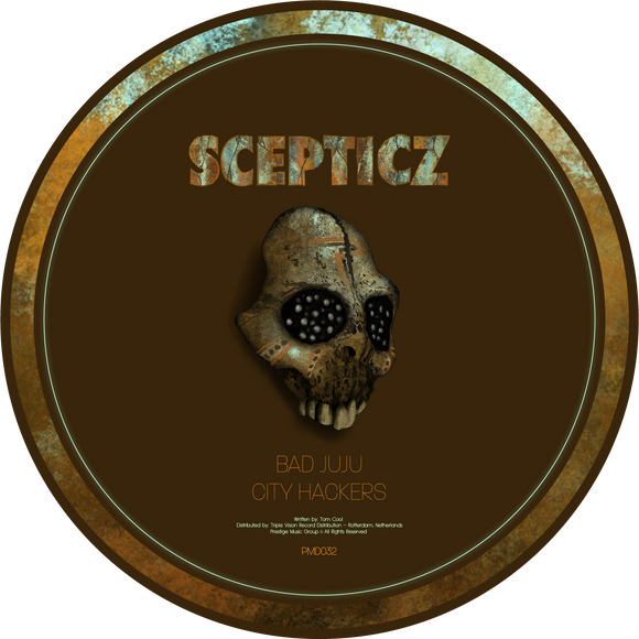 Scepticz - Bad Juju / City Hackers