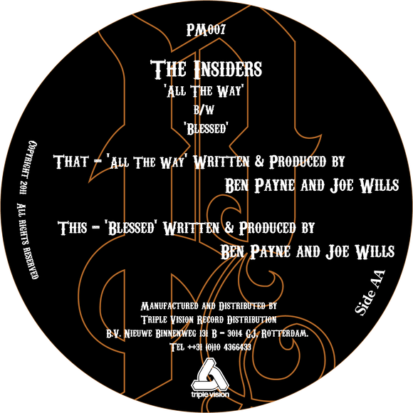 The Insiders - All The Way / Blessed