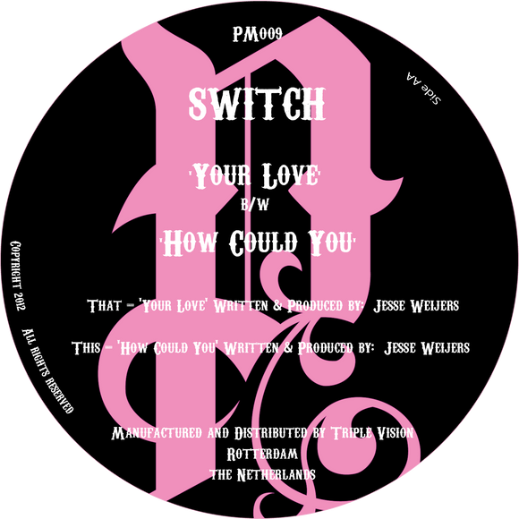 Switch - Your Love / How Could You