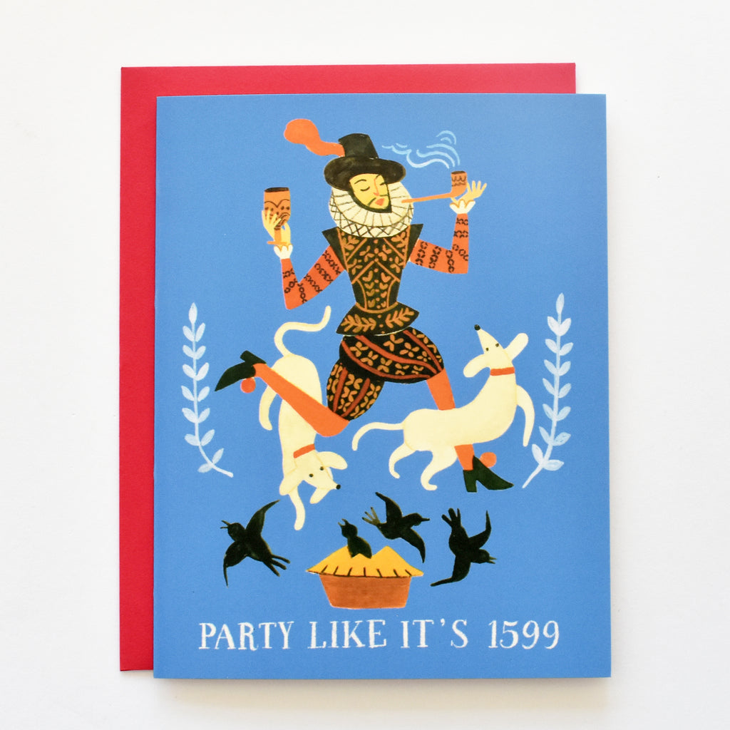 Party Like It's 1599 Card
