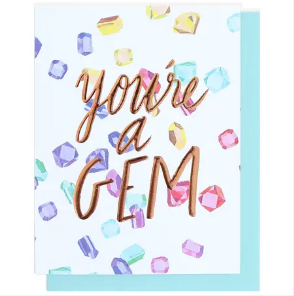 You're A Gem Single Rose Gold Foil + Embossed Card