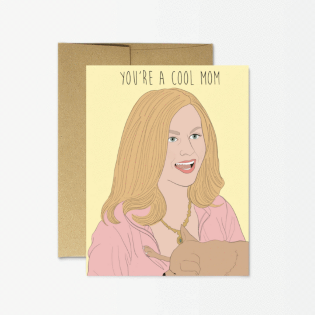 Cool Mom Mean Girls Card