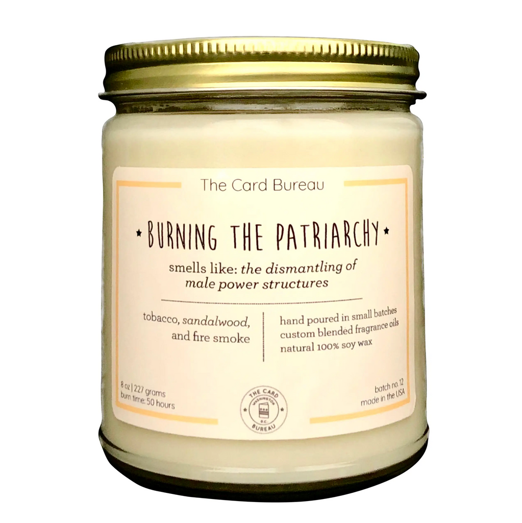 8 oz Buring the Patriarchy Candle
